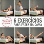 6 exercicios fazer na cama