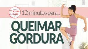 12 min Queimar Gordura