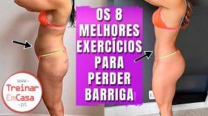 8 EXERCÍCIOS SIMPLES PARA PERDER BARRIGA RÁPIDO